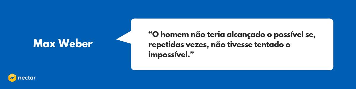 Frase de Max Weber