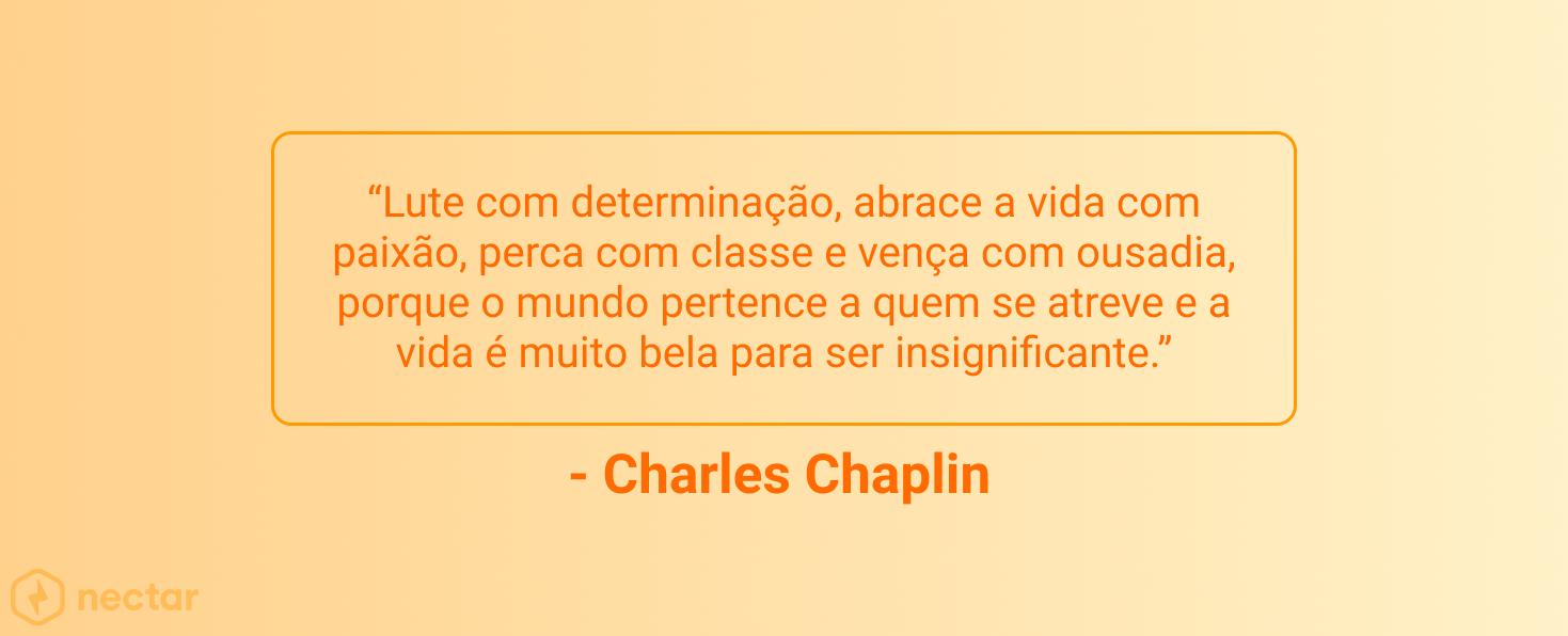 frases-motivacionais-para-vendedores-sucesso-Charles-chaplin-38