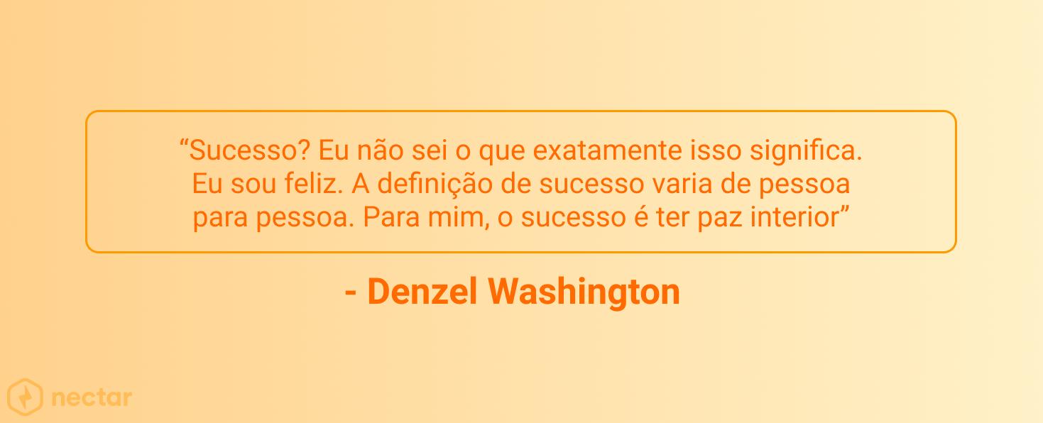 frases-motivacionais-para-vendedores-sucesso-Denzel-Washington-06