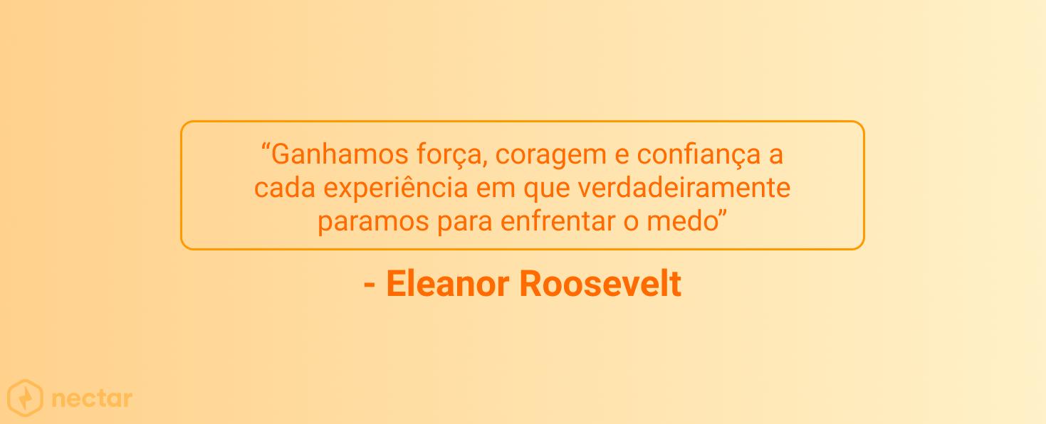 frases-motivacionais-para-vendedores-sucesso-Eleanor-Roosevelt-27