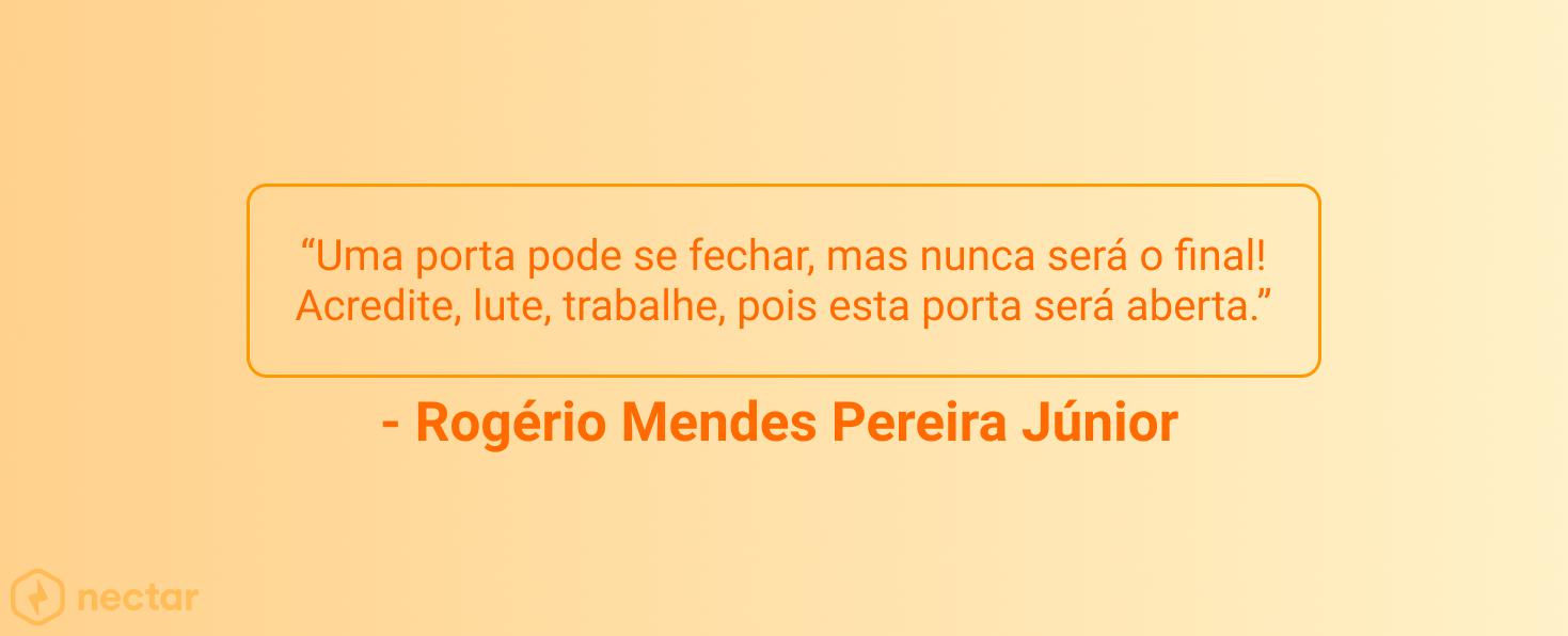 frases-motivacionais-para-vendedores-sucesso-Rogerio-Mendes-Pereira-Junior-32