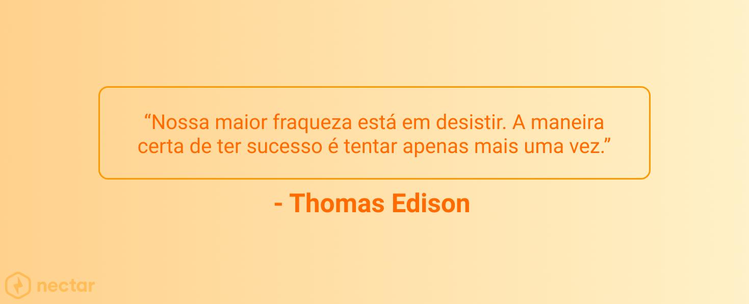 frases-motivacionais-para-vendedores-sucesso-Thomas-Edison-22
