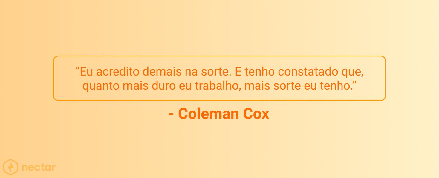 frases-motivacionais-para-vendedores-sucesso-coleman-cox-11