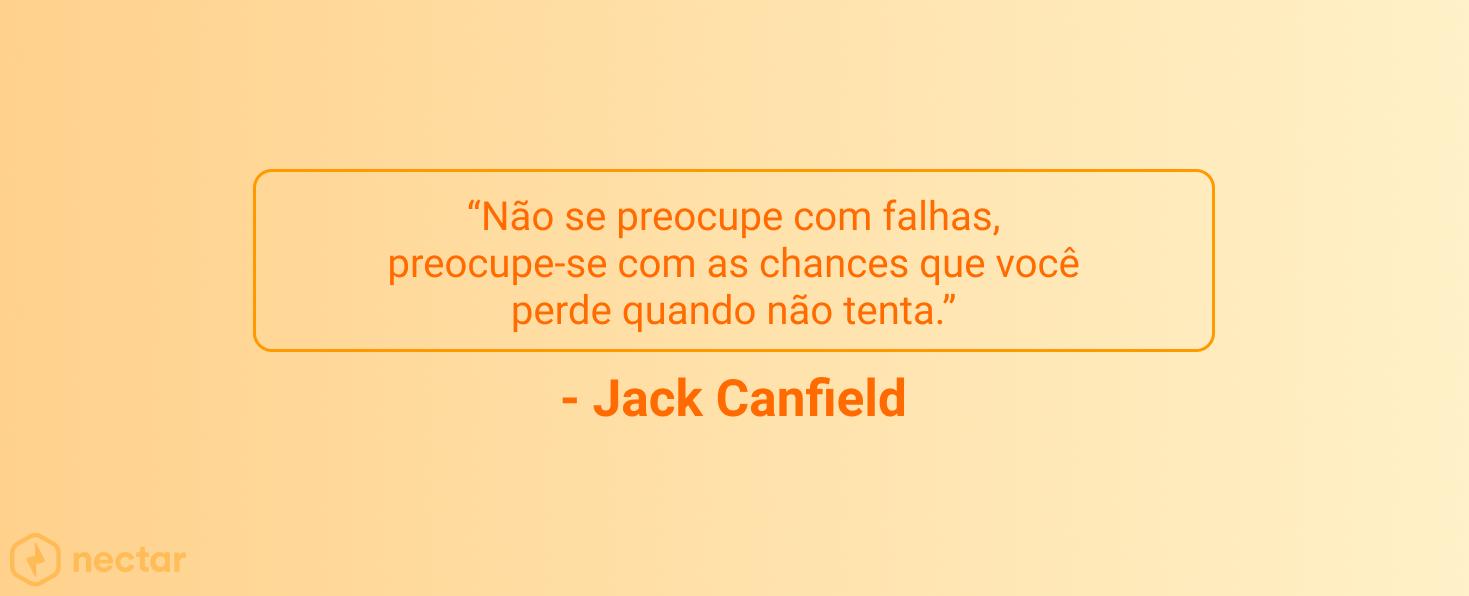 frases-motivacionais-para-vendedores-sucesso-jack-canfield-25